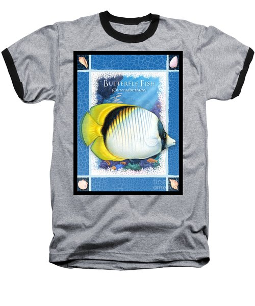 Butterfly Fish Baseball T-Shirt