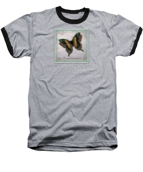 Butterfly Of Transformation Baseball T-Shirt by Bobbee Rickard