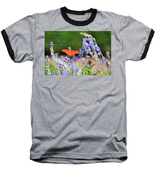 Butterfly With Message Baseball T-Shirt