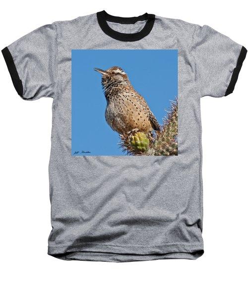 Cactus Wren Singing Baseball T-Shirt by Jeff Goulden