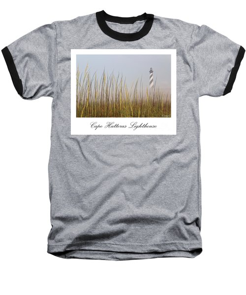 Cape Hatteras Lighthouse In The Fog Baseball T-Shirt by Tony Cooper