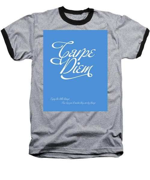 Carpe Diem Baseball T-Shirt