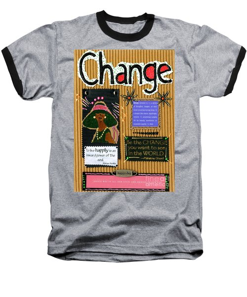 Change - Handmade Card Baseball T-Shirt