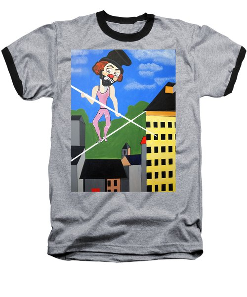 Baseball T-Shirt featuring the painting Clown Tight Roping by Nora Shepley