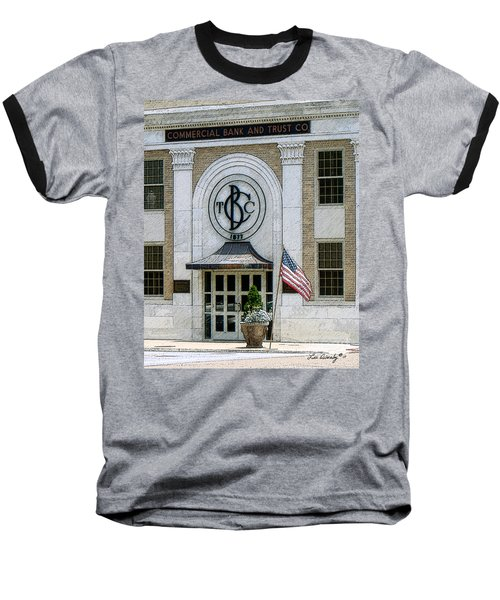 Commercial Bank And Trust Baseball T-Shirt