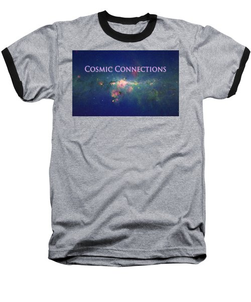 Cosmic Connections Baseball T-Shirt by Lanita Williams