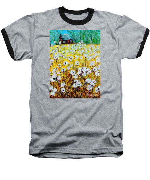Cotton Fields Back Home Baseball T-Shirt