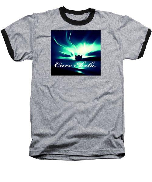 Cure Ebola Baseball T-Shirt by Eddie Eastwood