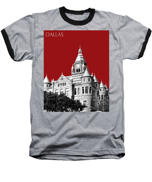 Dallas Skyline Old Red Courthouse - Dark Red Baseball T-Shirt