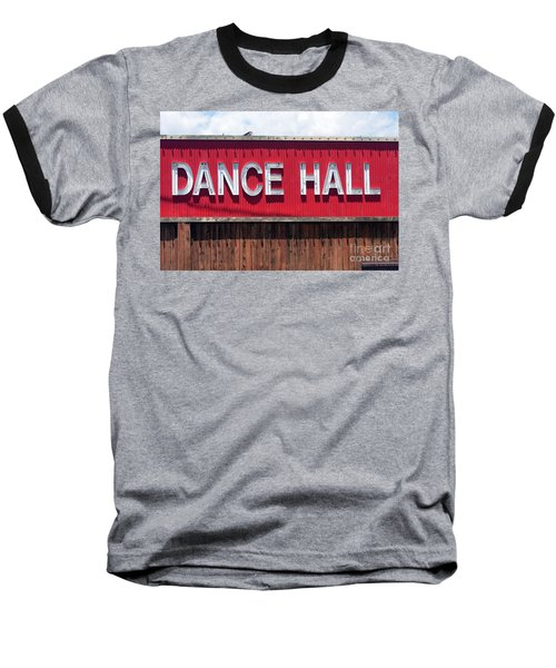 Baseball T-Shirt featuring the photograph Dance Hall Sign by Gunter Nezhoda