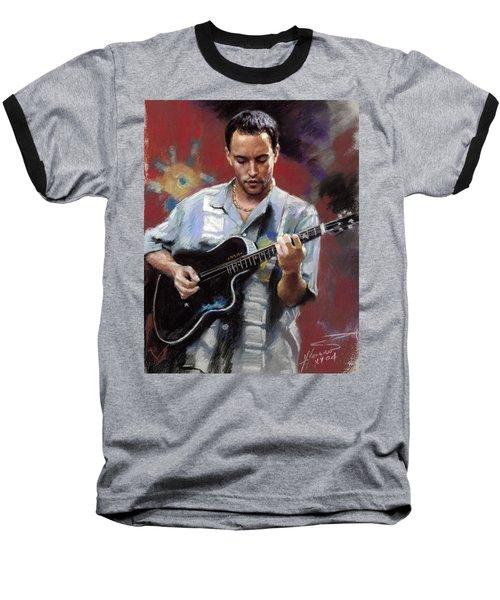 Dave Matthews Baseball T-Shirt