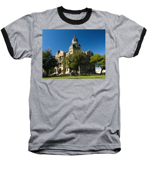 Denton County Courthouse Baseball T-Shirt
