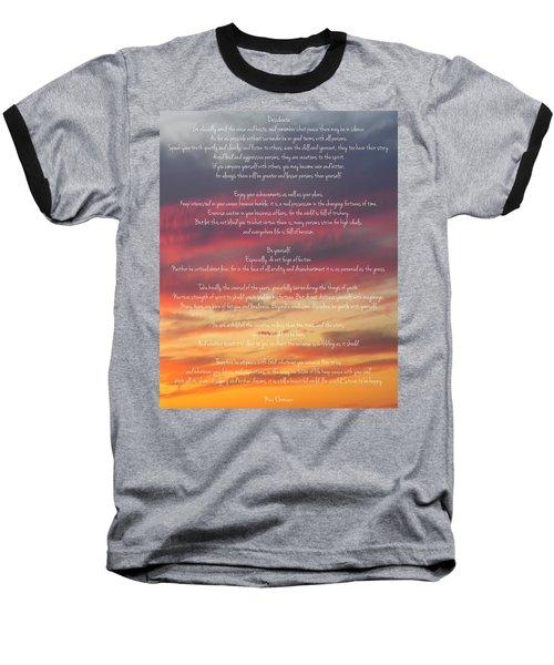 Desiderata Sky 2 Baseball T-Shirt