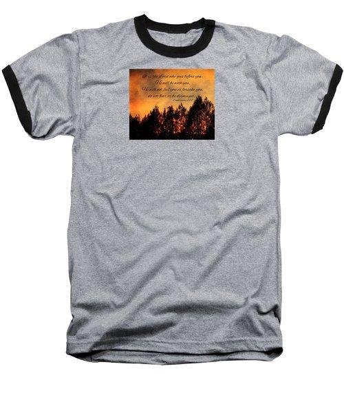Deuteronomy The Lord Goes Before You Baseball T-Shirt