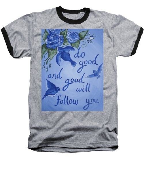 Do Good Baseball T-Shirt