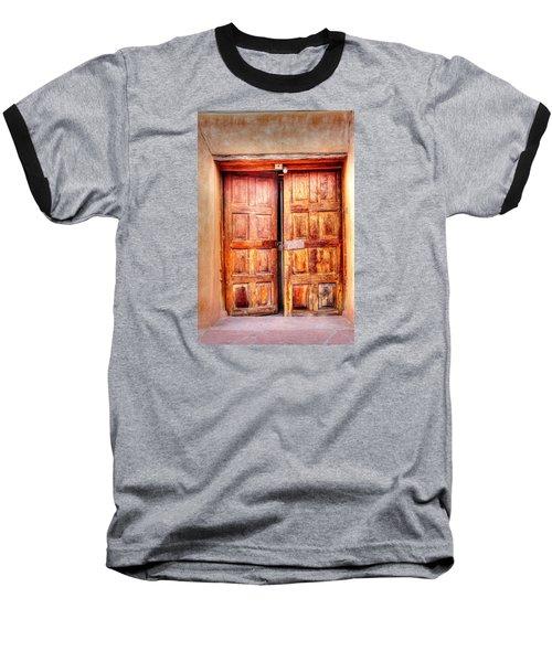 Baseball T-Shirt featuring the photograph Doors To The Inner Santuario De Chimayo by Lanita Williams