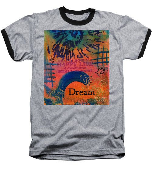 Dreams Of Joy Baseball T-Shirt