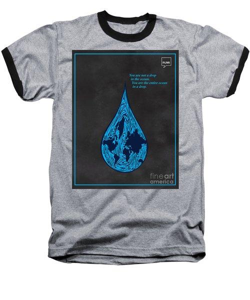 Drop In The Ocean Baseball T-Shirt