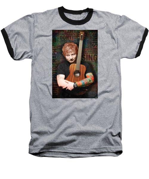 Ed Sheeran And Song Titles Baseball T-Shirt