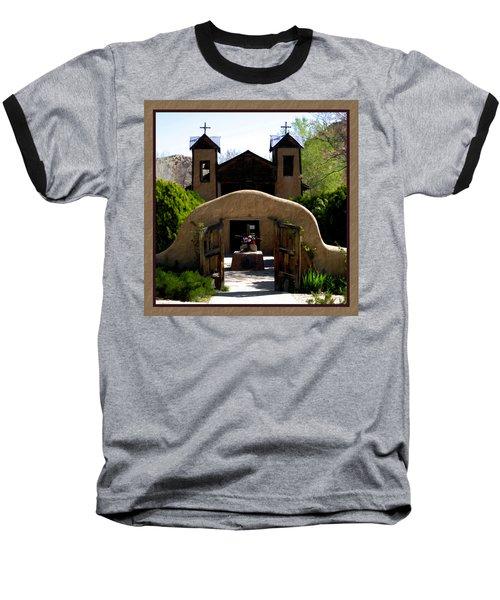 El Santuario De Chimayo Baseball T-Shirt