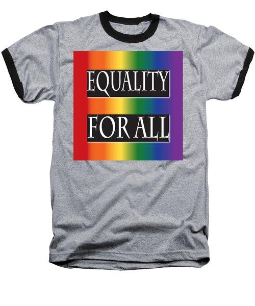 Equality Rainbow Baseball T-Shirt