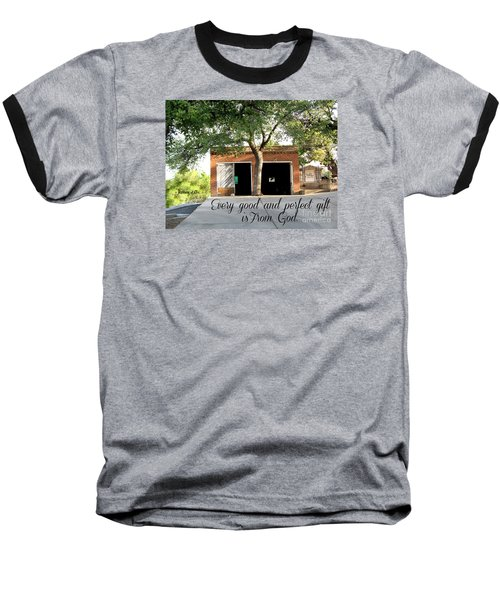 Every Good And Perfect Gift Baseball T-Shirt