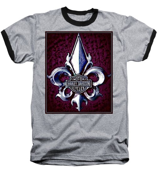 Fleurs De Lys With Harley Davidson Logo Baseball T-Shirt