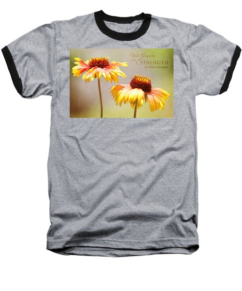Floral Sunshine With Message Baseball T-Shirt