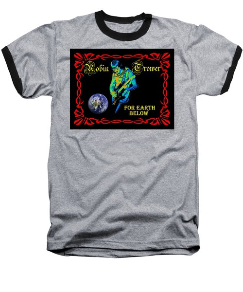 For Earth Below #1 Baseball T-Shirt
