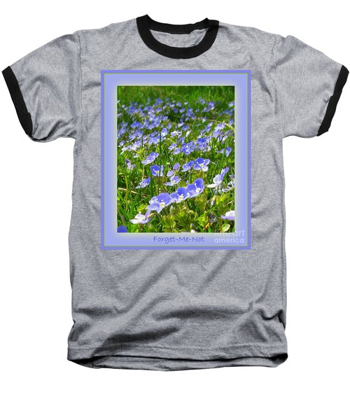 Forget Me Not Baseball T-Shirt by Leone Lund