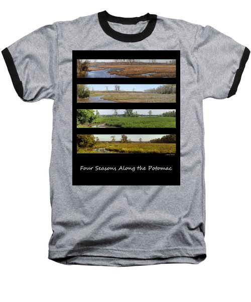 Four Seasons Along The Potomac Baseball T-Shirt