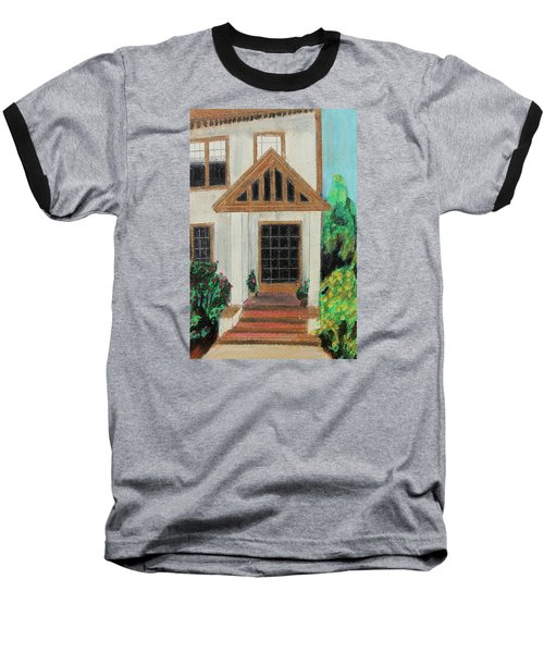 Baseball T-Shirt featuring the painting Front Door 1 by Jeanne Fischer