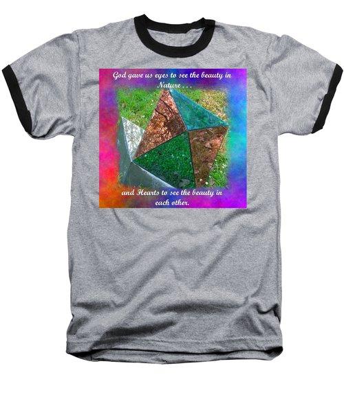 God Gave Us Hearts Baseball T-Shirt by Natalie Ortiz