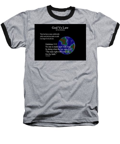 God Vs Law Baseball T-Shirt