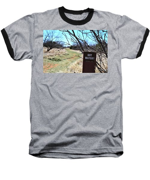 Got Water Baseball T-Shirt