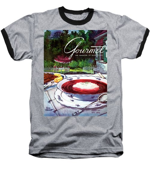 Gourmet Cover Featuring A Bowl Of Borsch Baseball T-Shirt