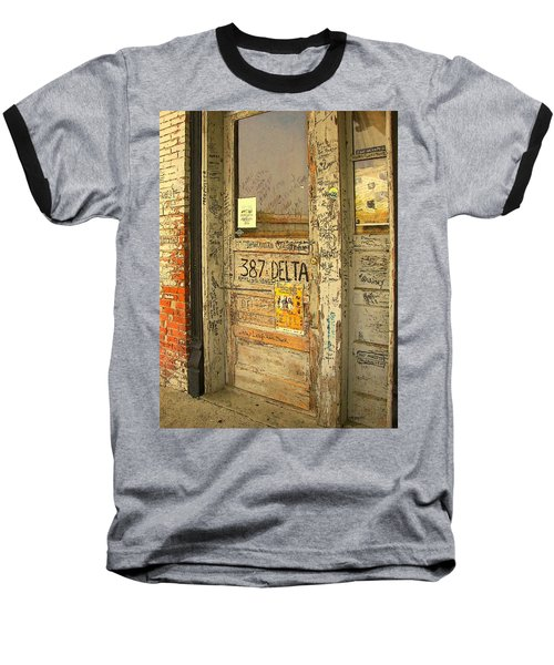 Graffiti Door - Ground Zero Blues Club Ms Delta Baseball T-Shirt