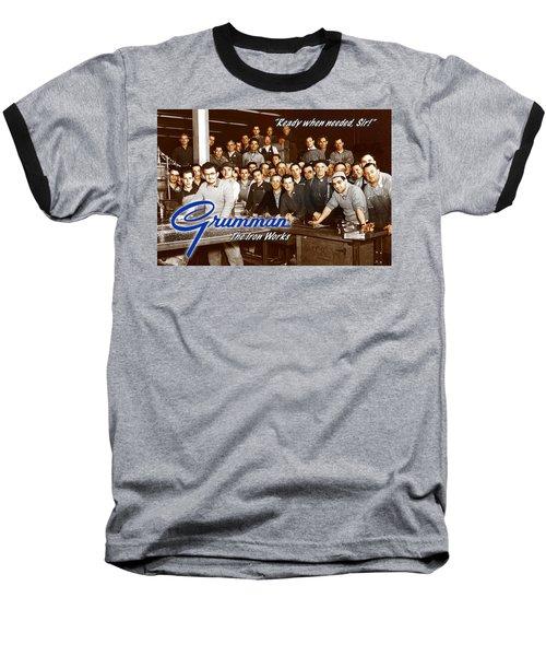 Grumman Iron Works Shop Workers Baseball T-Shirt