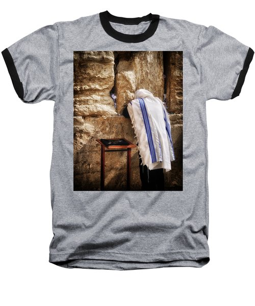 Harken Unto My Prayer O Lord Western Wall Jerusalem Baseball T-Shirt