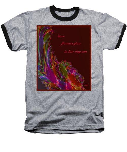 Baseball T-Shirt featuring the digital art Haze Haiga by Judi Suni Hall