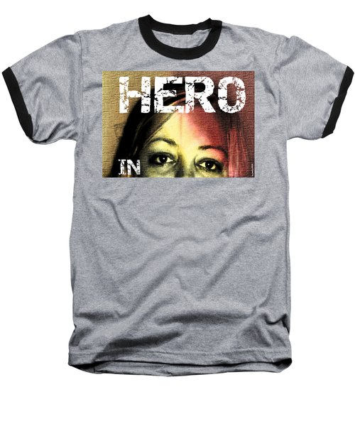 Baseball T-Shirt featuring the photograph Hero In Part Two by Sir Josef - Social Critic - ART