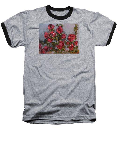 Hollyhocks Baseball T-Shirt by Pattie Wall