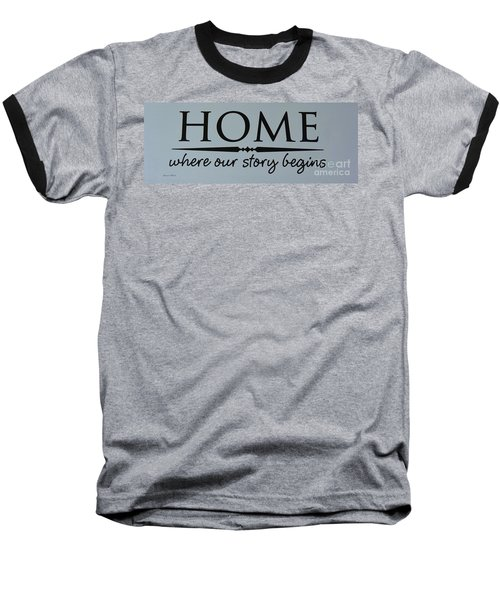 Baseball T-Shirt featuring the photograph Home by Jeannie Rhode