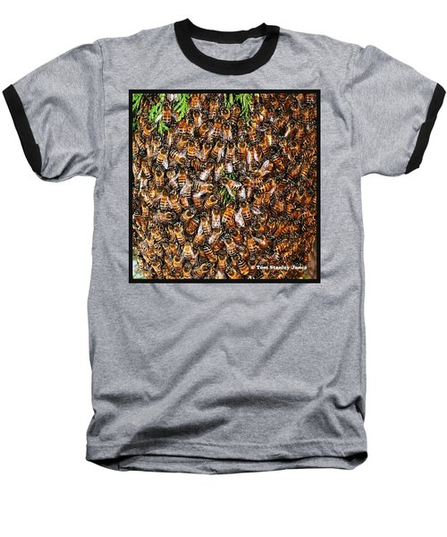 Baseball T-Shirt featuring the photograph Honey Bee Swarm by Tom Janca