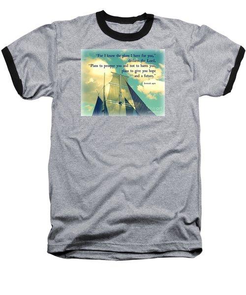 Hope And A Future Baseball T-Shirt