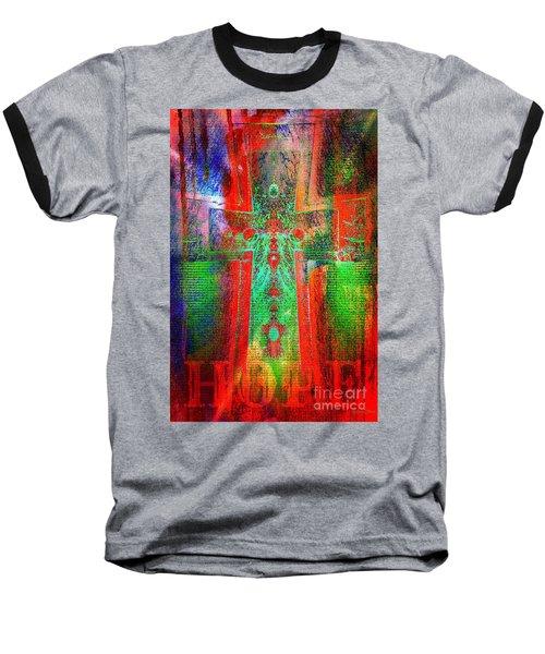 Hope Baseball T-Shirt by Robert ONeil