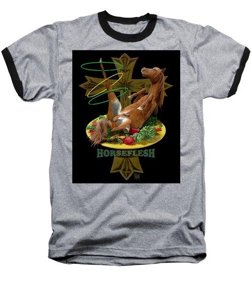 Horseflesh Baseball T-Shirt