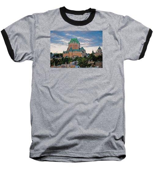 Fairmont Le Chateau Frontenac  Baseball T-Shirt