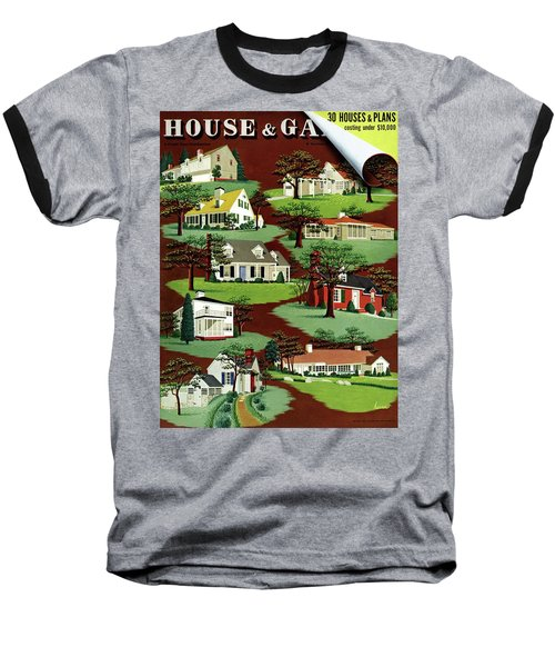 House & Garden Cover Illustration Of 9 Houses Baseball T-Shirt