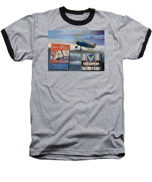 How To Fly Stearman Pt-17 Baseball T-Shirt